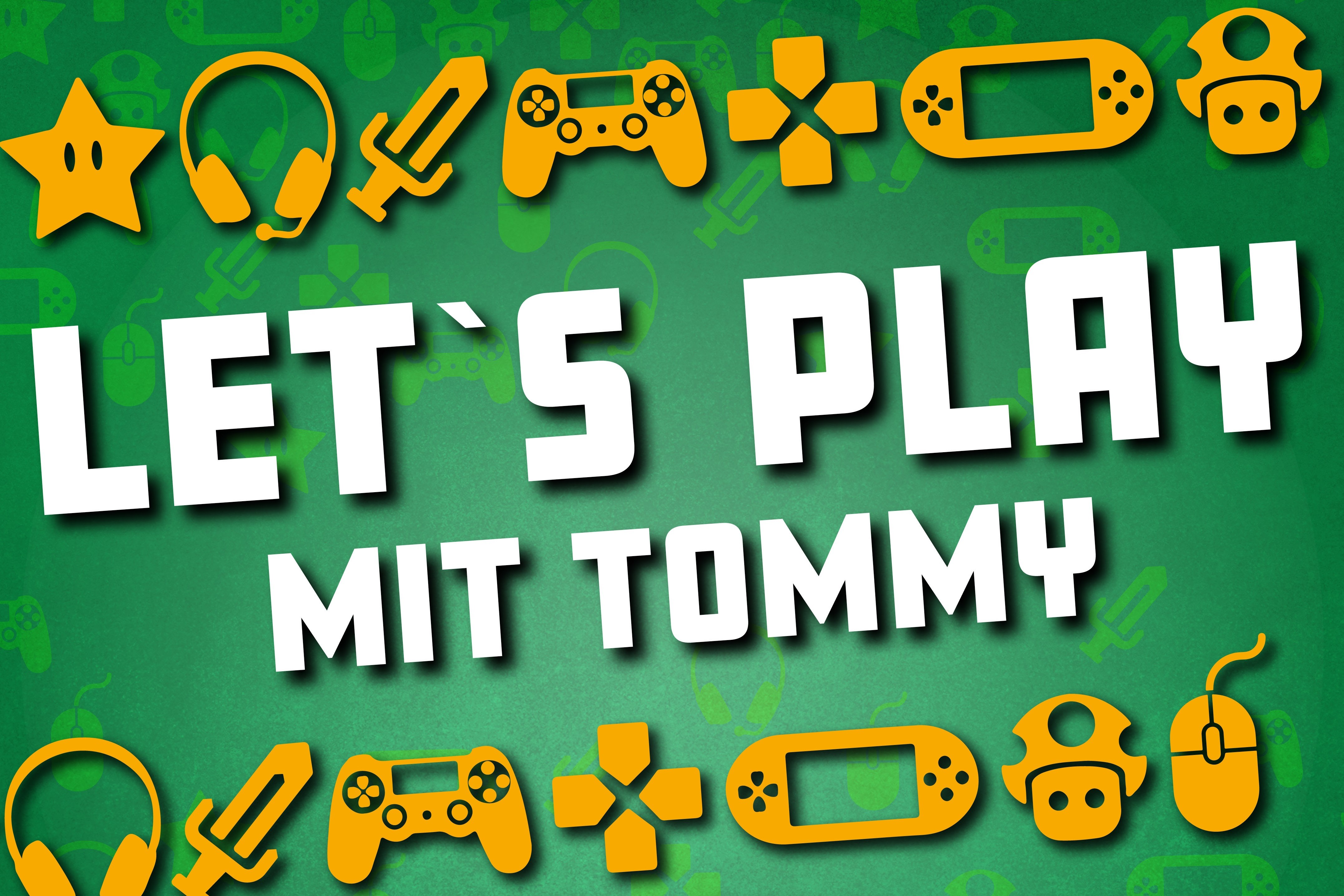 Titelbild Let's play mit Tommy