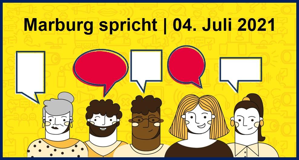 """Bild Ankündigung """"Marburg spricht"""" am 4. Juli 2021"""